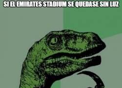 Enlace a Si el Emirates Stadium se quedase sin luz...