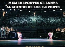 Enlace a ANUNCIO OFICIAL: Memedeportes se lanza al mundo de los e-Sports