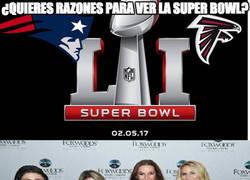 Enlace a ¿Quieres razones para ver la Super Bowl?
