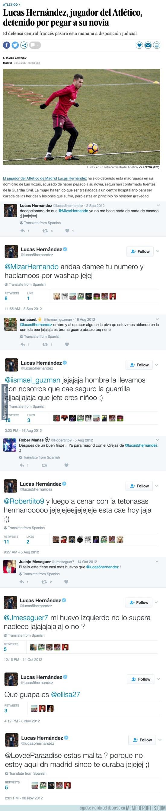 944991 - Detienen al atlético Lucas Hernández por violencia, y salen a la luz estos lamentables tweets suyos