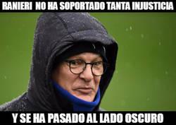 Enlace a Ranieri no ha soportado tanta injusticia