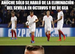 Enlace a Anoche se habló de la eliminación del Sevilla en octavos y también de De Gea...
