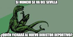 Enlace a Si Monchi se va del Sevilla...