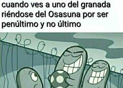 Enlace a Cuando ves a uno del Granada reírse del Osasuna