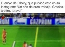 Enlace a Ribery se despacha a gusto rajando del árbitro en Instagram