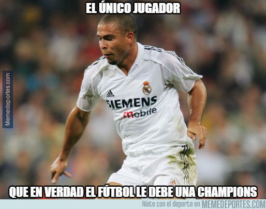 980276 - Ronaldo Nazario sí que debería tener una Champions