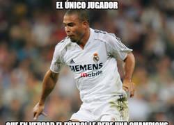 Enlace a Ronaldo Nazario sí que debería tener una Champions