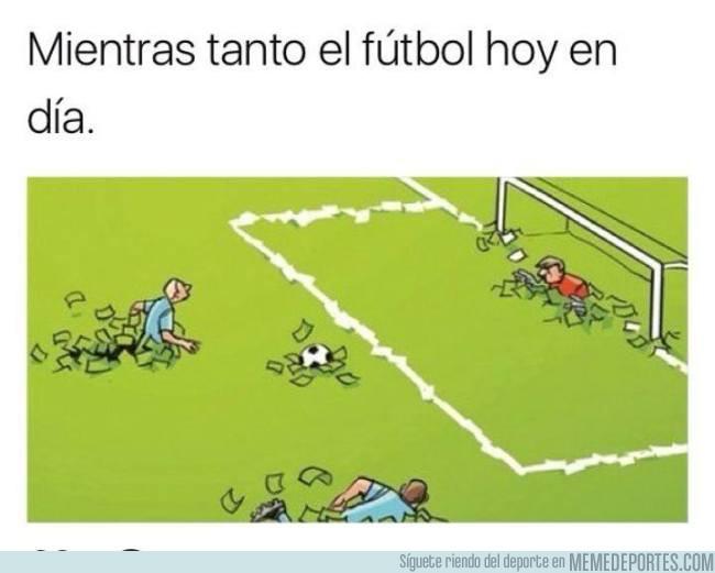 989014 - La triste realidad del fútbol moderno