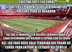 Enlace a La venganza del Manchester United contra el Sevilla por el elevado precio que les cobran por sus entradas