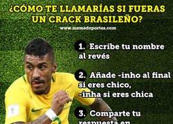 Enlace a ¿Cómo te llamarías si fueras un crack brasileño?