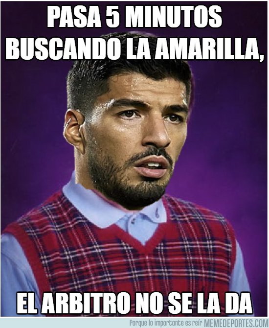 1023136 - Bad Luck Suárez