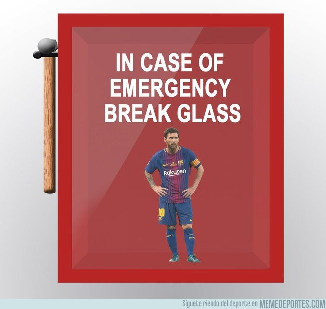 1027600 - En caso de emergencia, romper el cristal de Messi, por @Barzaboy