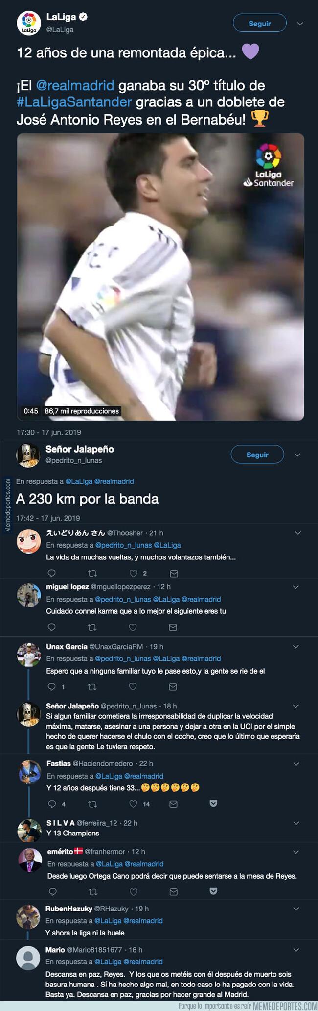 1078531 - LaLiga homenajea a José Antonio Reyes al cumplir 12 años del título que le dio al Real Madrid y se llena de respuestas muy crueles