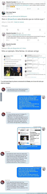 1093089 - La tremenda pelea tuitera entre el periodista Isaac Fouto y el árbitro internacional Iturralde González donde se clavan varios puñales
