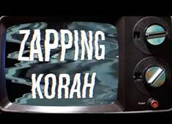 Enlace a El zapping de Korah ¡Muy agudo!