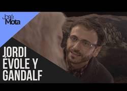 Enlace a Jordi Évole entrevista a Gandalf