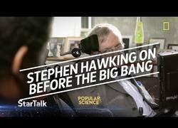 Enlace a Neil deGrasse Tyson pregunta en su último programa a Stephen Hawking que había antes del Big Bang [Inglés]