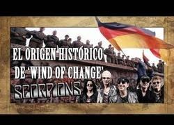 Enlace a La balada Wind of Change de Scorpions cuenta la historia del muro de Berlín