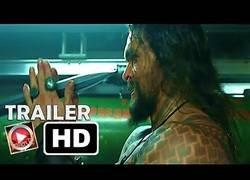 Enlace a ¡¡¡Por fin!!! El primer trailer de Aquaman ya está aquí