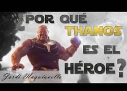 Enlace a ¿Por qué Thanos es el héroe?