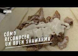 Enlace a ¿Cómo distinguir un buen Shawarma?