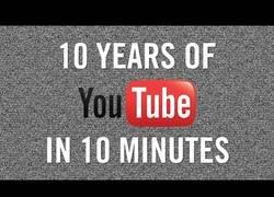 Enlace a 10 años de Youtube en diez minutos
