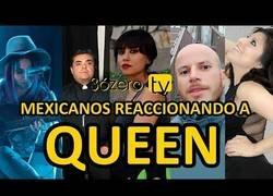 Enlace a mexicanos reaccionando a queen