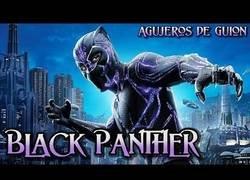 Enlace a Agujeros de Guión: Black Panther