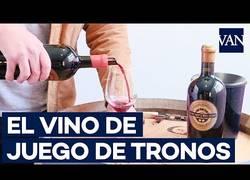 Enlace a El vino de Juego de Tronos