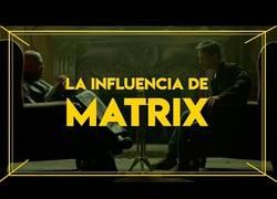Enlace a La influencia de Matrix en el cine