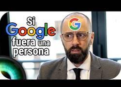 Enlace a Si Google fuera una persona
