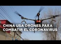 Enlace a Drones sobrevuelan las calles de China para combatir el coronavirus