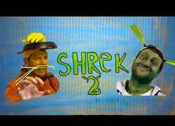 Enlace a Versionando Shrek 2 con bajo presupuesto