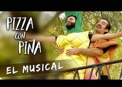 Enlace a El musical de la Pizza con Piña