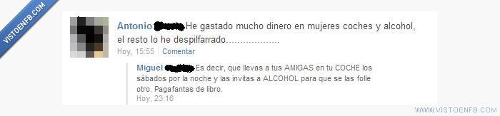 ALCOHOL,coches,despilfarrar,MUJERES