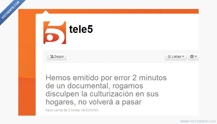documental,Fail,Tele5,twitter