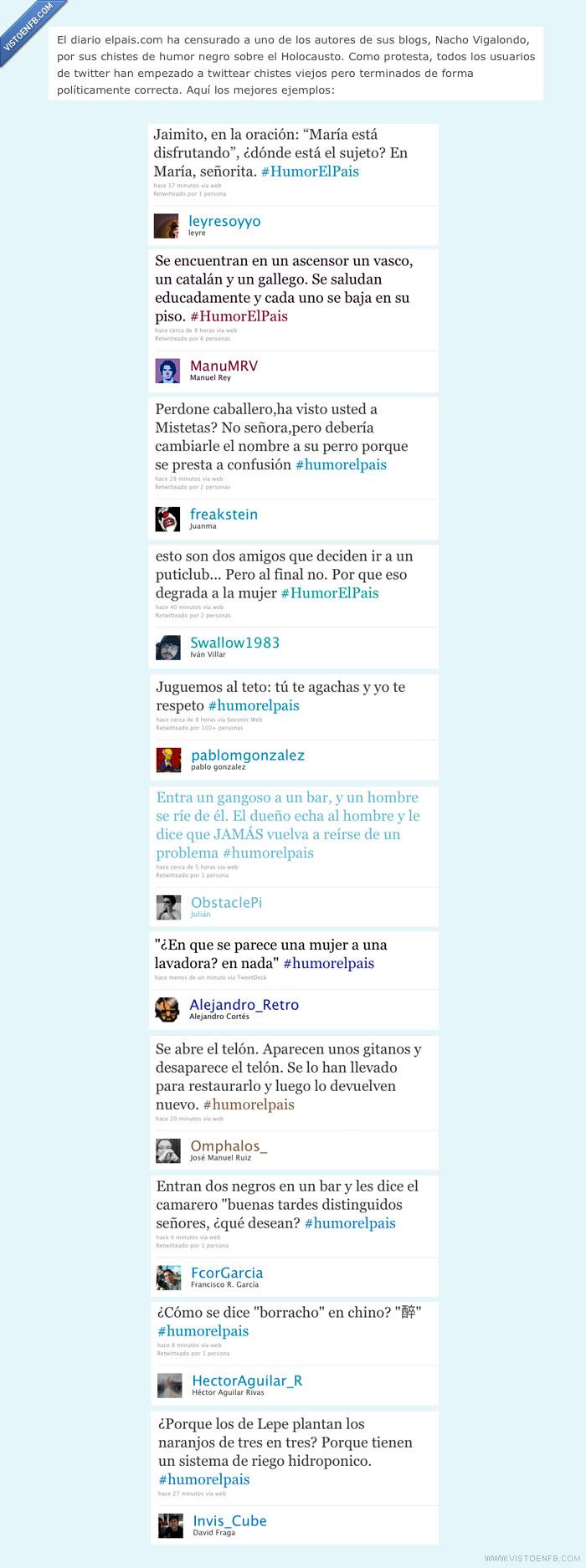 #humorelpais,chistes,humor negro,políticamente correcto,twitter