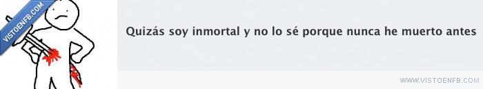 immortal,morir,muerte