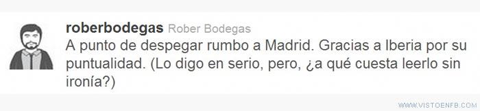 Iberia,ironía,Rober Bodegas,sin retraso