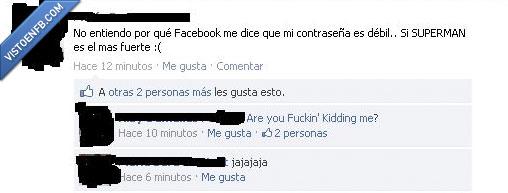 contraseña,facebook,ignorancia,superman