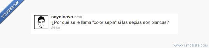 color,sepia,verdad