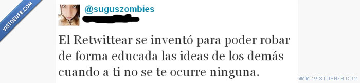 ideas,retweets,robar,suguszombies,twitter