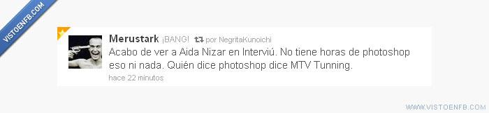 Aida Nizar,Interviú,MTV tunning,photoshop
