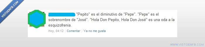 don josé,don pepito,esquizofrenia,http://twitter.com/#!/JuanFaerman/status/108408151497379840