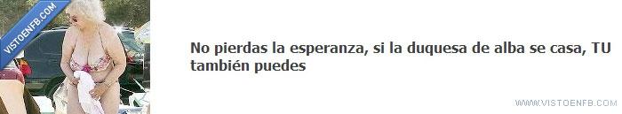 Casada,Duquesa de Alba,Win
