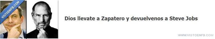 dios,intercambio,Steve Jobs,zapatero