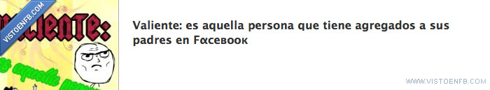 facebook,padres,valiente