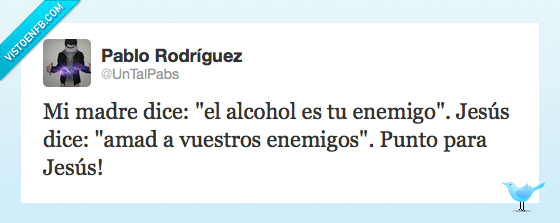 Alcohol,amar,Enemigos,Jesus,Madre,punto