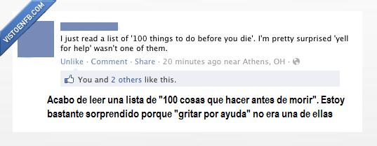 antes,ayuda,cien,cosas,estupidez,facebook,gracioso,gritar,hacer,lista,morir