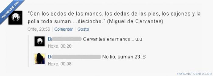 dedo,fail,manco,mano,Miguel de cervantes,owned,pie,suma
